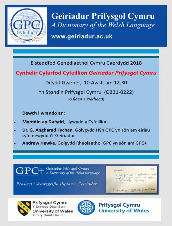 Poster cyfarfod Cyfeillion GPC yn Eisteddfod Genedlaethol Cymru Caerdydd 2018